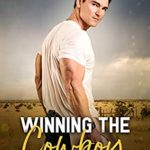 [PDF] [EPUB] Winning the Cowboy (Not So Bad Boys #3) Download