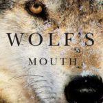 [PDF] [EPUB] Wolf's Mouth Download