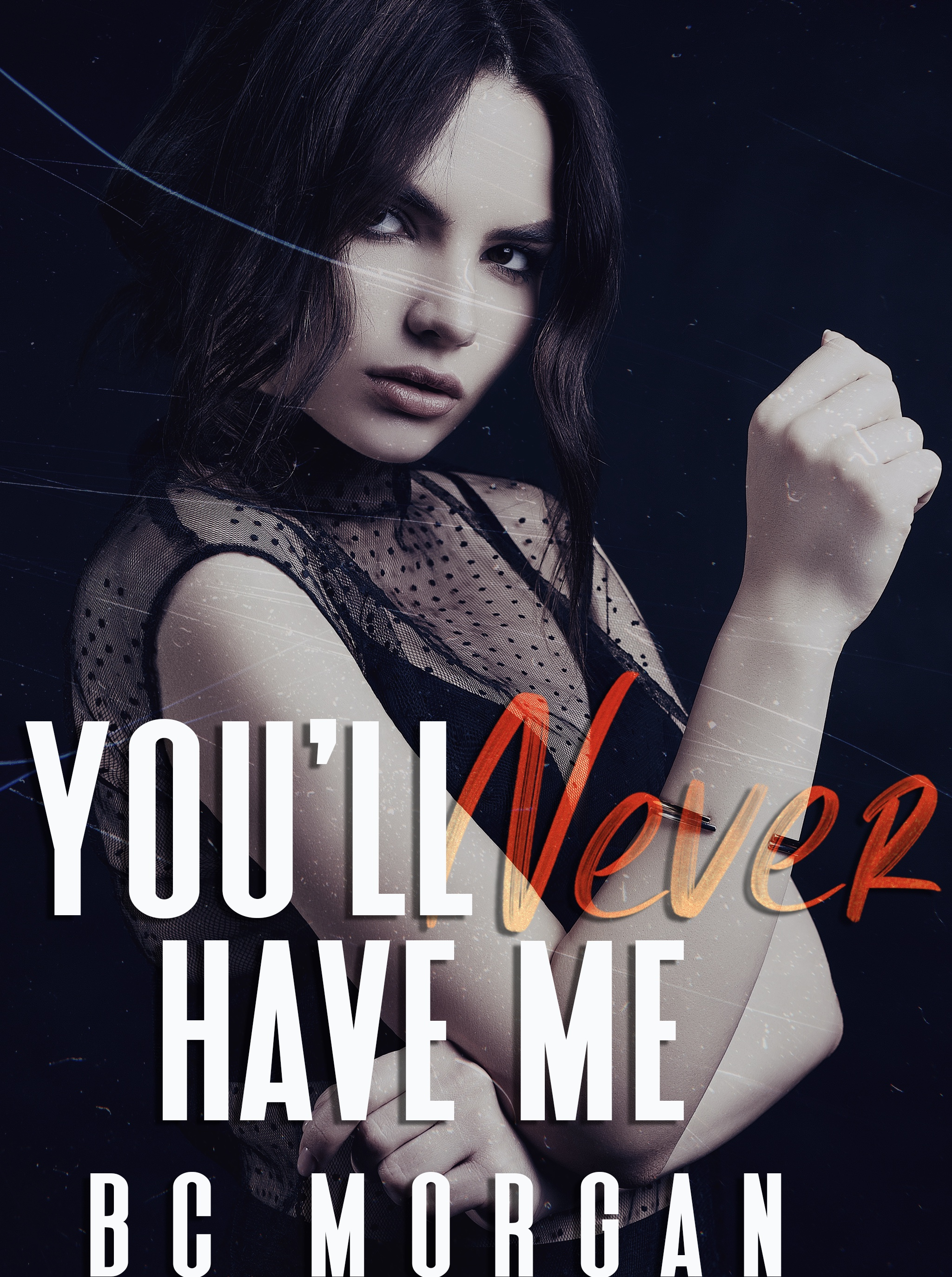 [PDF] [EPUB] You'll Never Have Me (The Never #3) Download by B.C. Morgan