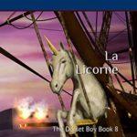 [PDF] [EPUB] la Licorne: The Dorset Boy book 8 Download