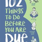 [PDF] [EPUB] 102 Things to Do Before you Are Due Download