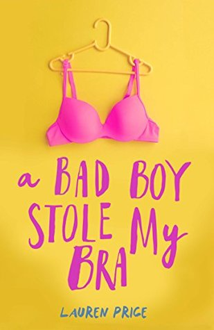 [PDF] [EPUB] A Bad Boy Stole My Bra Download by Lauren Price