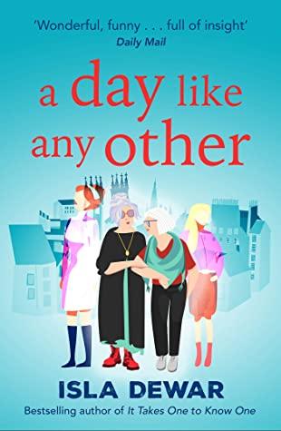 [PDF] [EPUB] A Day Like Any Other Download by Isla Dewar