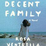 [PDF] [EPUB] A Decent Family: A Novel Download