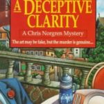 [PDF] [EPUB] A Deceptive Clarity (The Chris Norgren Mysteries, #1) Download