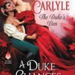 [PDF] [EPUB] A Duke Changes Everything (The Duke's Den, #1) Download