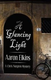 [PDF] [EPUB] A Glancing Light (The Chris Norgren Mysteries, #2) Download by Aaron Elkins