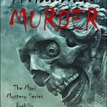 [PDF] [EPUB] A Haunted Murder: A Tale of Ghosts, Nightmarchers, and Haunted Hawaiian Nights (The Maui Mystery Series Book 6) Download