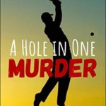 [PDF] [EPUB] A Hole in One Murder (The Maui Mystery Series Book 2) Download