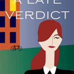 [PDF] [EPUB] A Late Verdict (WPC Pamela Charles Mysteries Book 1) Download