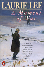 [PDF] [EPUB] A Moment of War Download by Laurie Lee