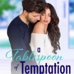 [PDF] [EPUB] A tablespoon of Temptation Download