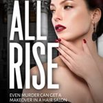 [PDF] [EPUB] ALL RISE (All Rise Series Book 1) Download