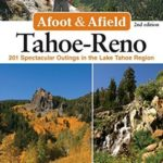 [PDF] [EPUB] Afoot and Afield: Tahoe-Reno: 201 Spectacular Outings in the Lake Tahoe Region Download