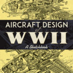 [PDF] [EPUB] Aircraft Design of WWII: A Sketchbook Download