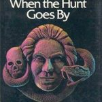 [PDF] [EPUB] All Heads Turn When the Hunt Goes By Download