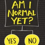 [PDF] [EPUB] Am I Normal Yet? (The Spinster Club, #1) Download