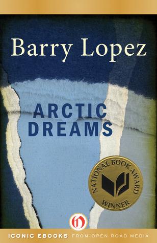 [PDF] [EPUB] Arctic Dreams Download by Barry  Lopez