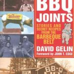 [PDF] [EPUB] BBQ Joints: Stories and Secret Recipes from the Barbeque Belt Download