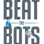 [PDF] [EPUB] Beat The Bots: How Your Humanity Can Future-Proof Your Tech Sales Career Download