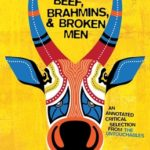 [PDF] [EPUB] Beef, Brahmins, and Broken Men: An Annotated Critical Selection from the Untouchables Download