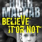 [PDF] [EPUB] Believe it or not (Megalomania Book 1) Download