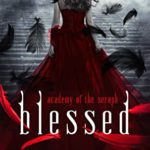 [PDF] [EPUB] Blessed: Academy of the Seraph Download