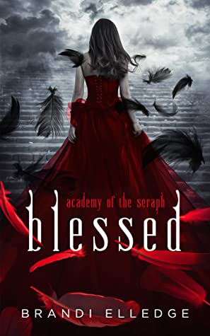 [PDF] [EPUB] Blessed: Academy of the Seraph Download by Brandi Elledge