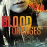 [PDF] [EPUB] Blood Oranges (Siobhan Quinn, #1) Download