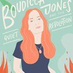 [PDF] [EPUB] Boudicca Jones and the Quiet Revolution Download