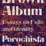 [PDF] [EPUB] Brown Album: Essays on Exile and Identity Download