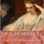 [PDF] [EPUB] Civil Pemberley: A Pride and Prejudice Variation Download