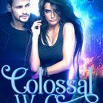 [PDF] [EPUB] Colossal We Come (Vienna Blue #1) Download