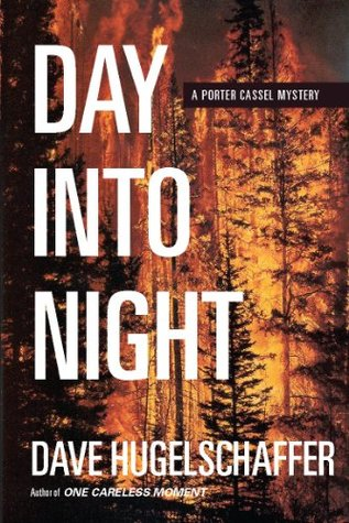 [PDF] [EPUB] Day into Night (Porter Cassel, #1) Download by Dave Hugelschaffer