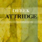 [PDF] [EPUB] Derek Attridge in Conversation Download
