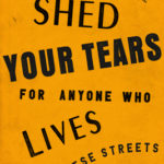[PDF] [EPUB] Don't Shed Your Tears for Anyone Who Lives on These Streets Download