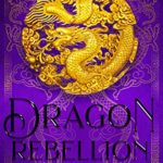 [PDF] [EPUB] Dragon Rebellion (The Hidden Warrior #2) Download