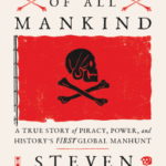 [PDF] [EPUB] Enemy of All Mankind: A True Story of Piracy, Power, and History's First Global Manhunt Download