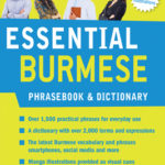 [PDF] [EPUB] Essential Burmese Phrasebook and Dictionary: Speak Burmese with Confidence Download