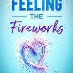 [PDF] [EPUB] Feeling the Fireworks: Starting Over in Devon (South West #3) Download
