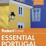 [PDF] [EPUB] Fodor's Essential Portugal (Full-color Travel Guide) Download