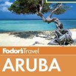 [PDF] [EPUB] Fodor's In Focus Aruba (Full-color Travel Guide) Download