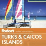 [PDF] [EPUB] Fodor's In Focus Turks and Caicos Islands (Full-color Travel Guide) Download