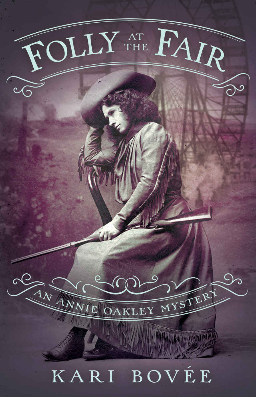 [PDF] [EPUB] Folly at the Fair (An Annie Oakley Mystery #3) Download by Kari Bovee