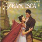 [PDF] [EPUB] Francesca (A Regency Romance) Download