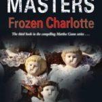 [PDF] [EPUB] Frozen Charlotte (Martha Gunn, #3) Download