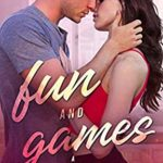 [PDF] [EPUB] Fun and Games (Sin and Tonic Book 2) Download
