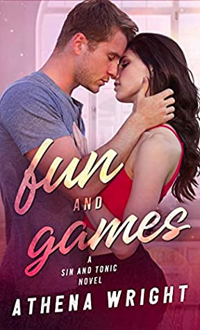 [PDF] [EPUB] Fun and Games (Sin and Tonic Book 2) Download by Athena Wright