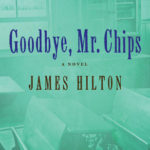 [PDF] [EPUB] Goodbye, Mr. Chips: A Novel Download