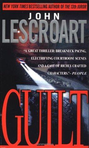 [PDF] [EPUB] Guilt (Abe Glitsky, #2) Download by John Lescroart